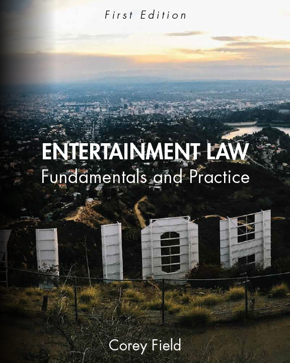 Entertainment Law by Corey Field